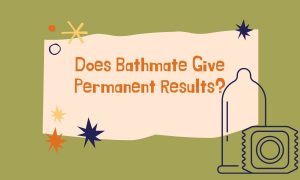 does bathmate give permanent results?