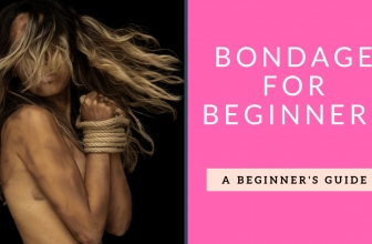 Bondage For Beginners: How to Tie Him Down Without Scaring Him Off: A Beginner's Guide to Bondage