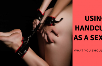 Handcuffs for Sex: 4 Rookie Mistakes (and 4 Pro Tips)
